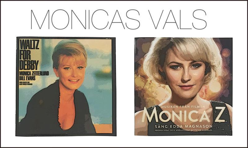 MONICAS VALS